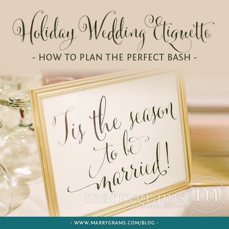 Holiday Wedding Etiquette - How to Plan the Perfect Bash