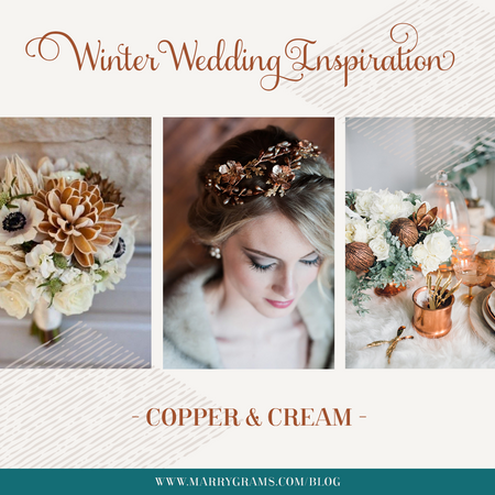Winter Wedding Inspiration - Copper & Cream