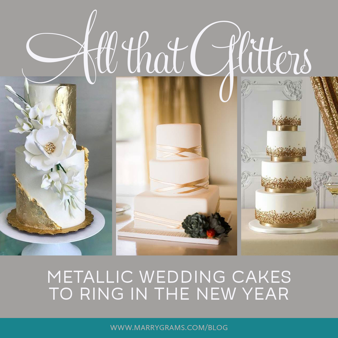 All That Glitters Metallic Wedding Cakes To Ring In The New Year