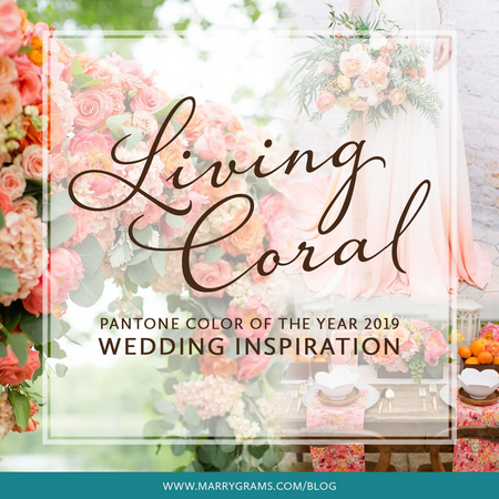 Living Coral - Pantone Color of the Year 2019 - Wedding Inspiration
