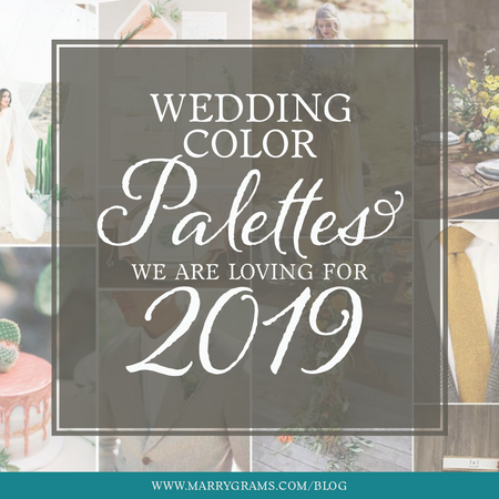 Wedding Color Palettes We are Loving for 2019
