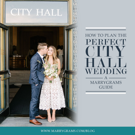 How to Plan the Perfect City Hall Wedding - A Marrygrams Guide