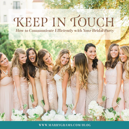 Keep in Touch - How to Communicate Efficiently with Your Bridal Party