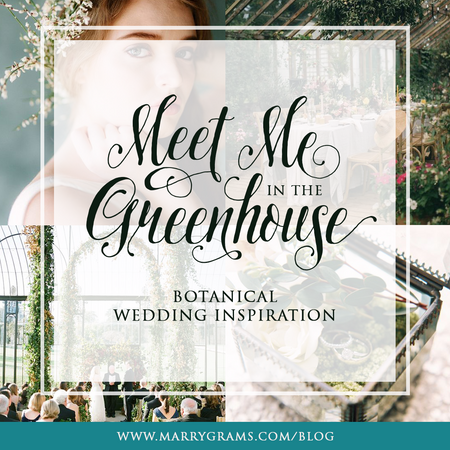 Meet Me in the Greenhouse - Botanical Wedding Inspiration