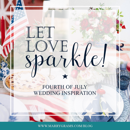Let Love Sparkle! - Fourth of July Wedding Inspiration