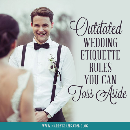 Outdated Wedding Etiquette Rules You Can Toss Aside