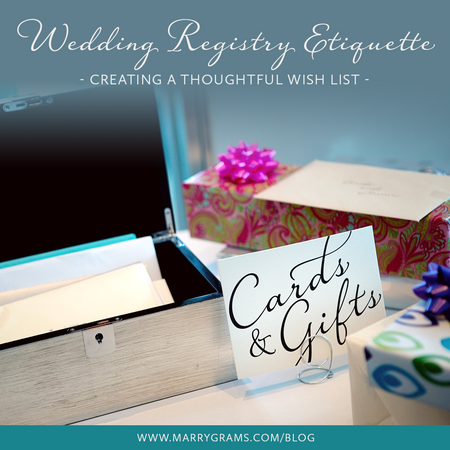 Wedding Registry Etiquette - Creating a Thoughtful Wish List