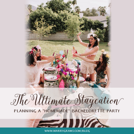 "The Ultimate Staycation - Planning a ""Homemade"" Bachelorette Party"