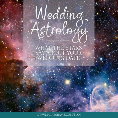 Wedding Astrology: What the Stars Say About Your Wedding Date