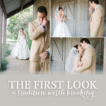 The First Look - A Tradition Worth Breaking