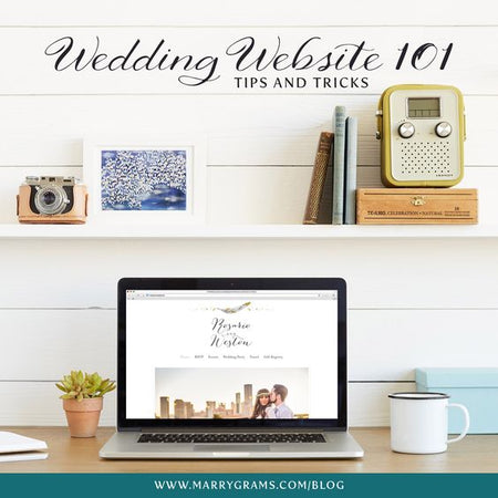 Wedding Website 101 - Tips and Tricks