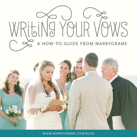 Writing Your Vows - A How To Guide from Marrygrams