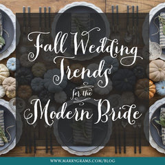 Fall Wedding Trends for the Modern Bride