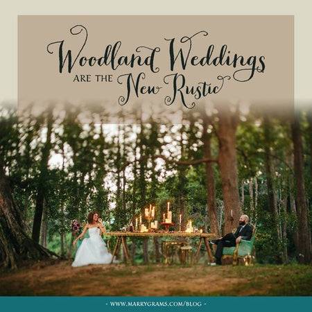 Woodsy Weddings are the New Rustic - Get Inspired!