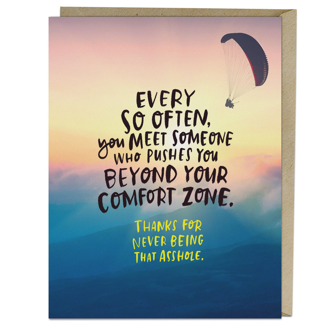 Beyond Comfort Zone card for love and friendship