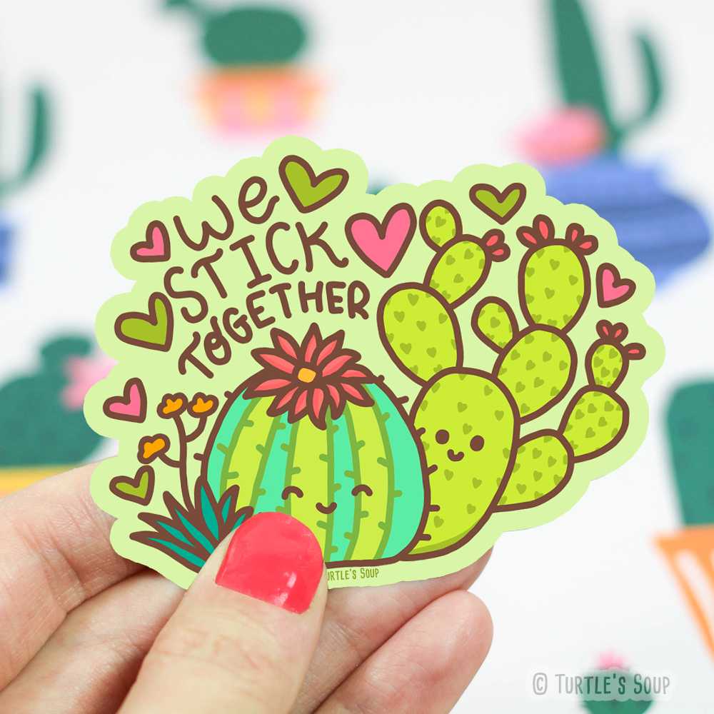 We Stick Together Cactus Vinyl Sticker