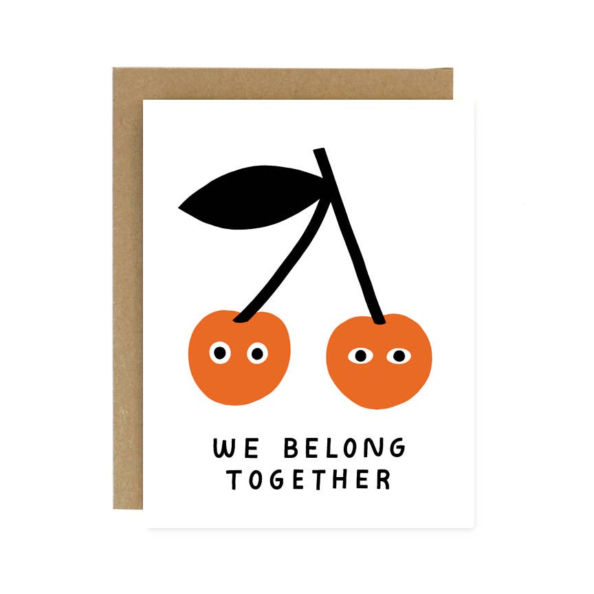 We Belong Together Cherries Card