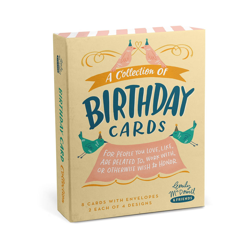 Collection of Birthday Cards, Box of 8 - for people you love, like, are related to, worth with, or otherwise wish to honor