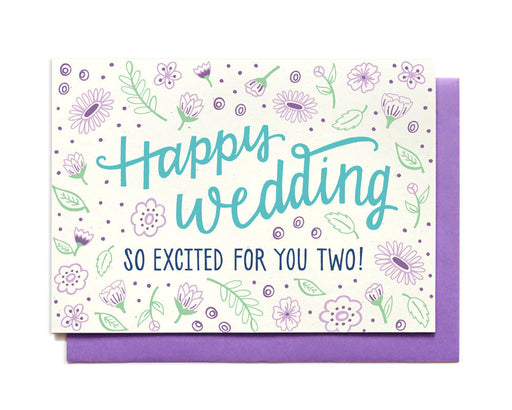 Happy Wedding so Excited for You two Card
