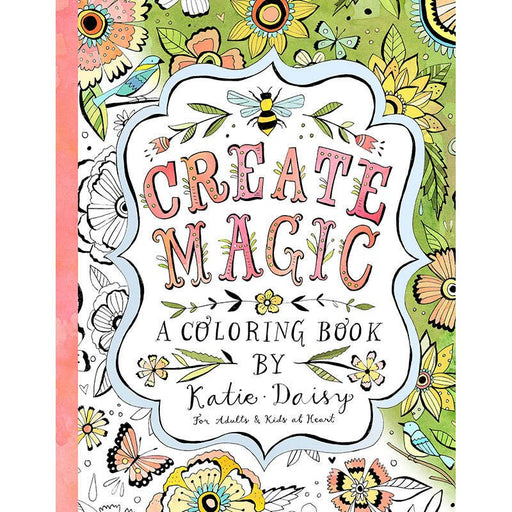 Create Magic Coloring Book Katie Daisy