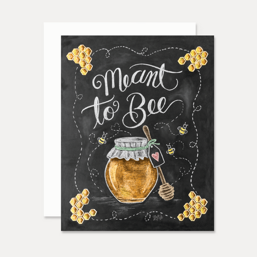 Meant To Bee Honey Card
