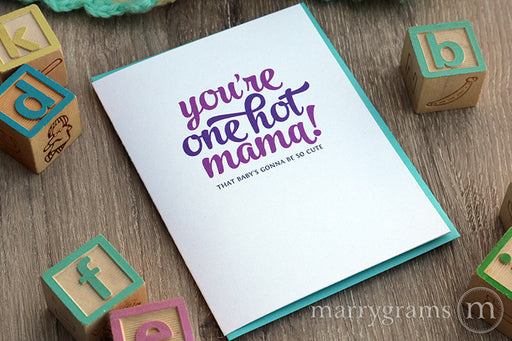 You're One Hot Mama, Pregnancy Baby Shower Card