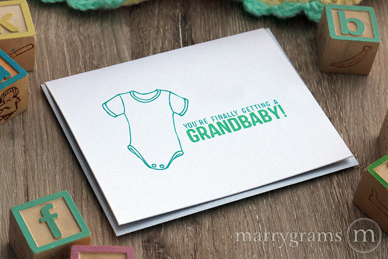 You're Finally Getting a Grandbaby Card