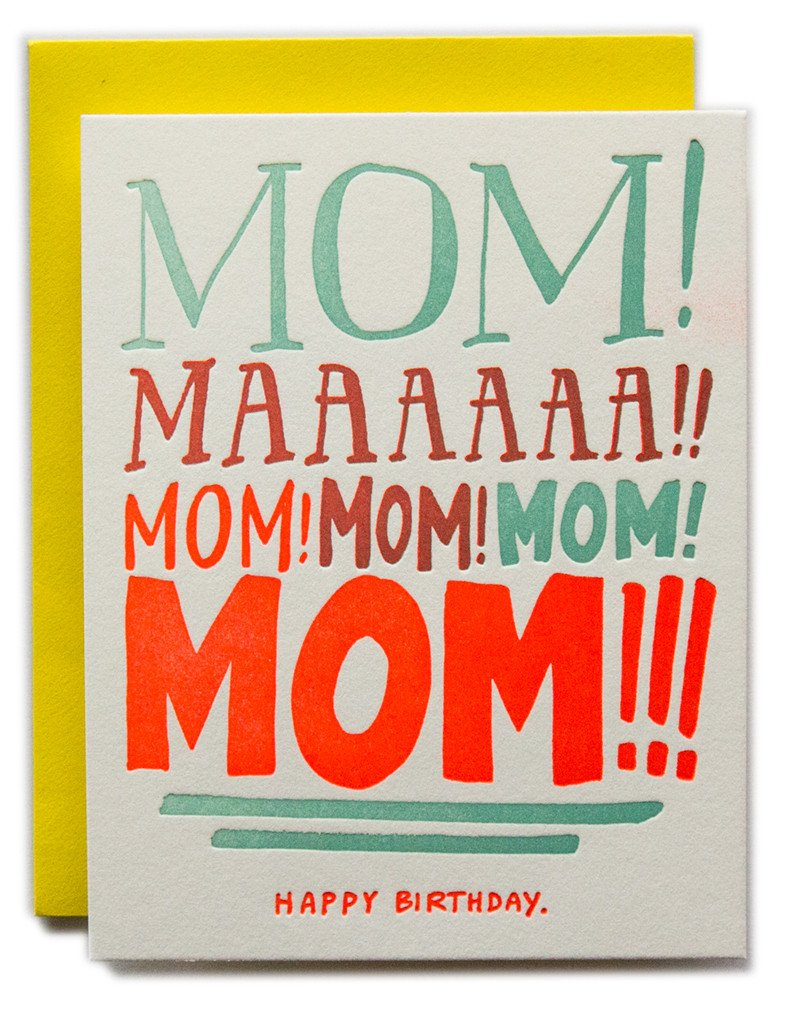 Mom Yelling Birthday Card
