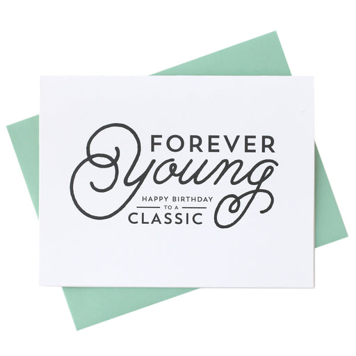 Forever Young Classic Birthday Card