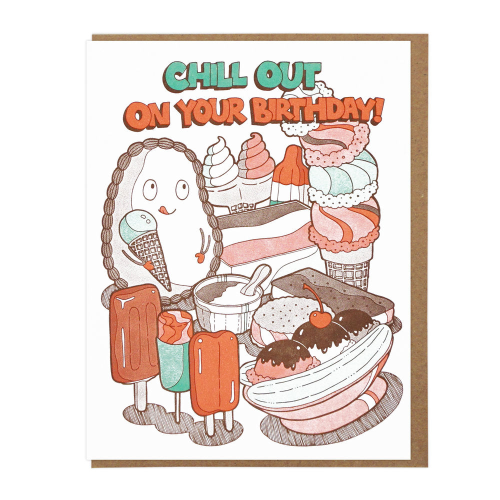 Chill Out On Your Birthday Card