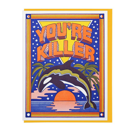 You're Killer Orca Whale Card