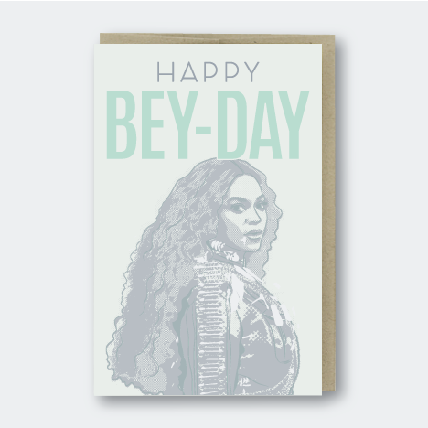 Happy Bey-Day Beyonce Card