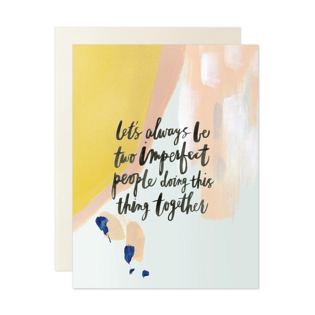 Two Imperfect People Together Card