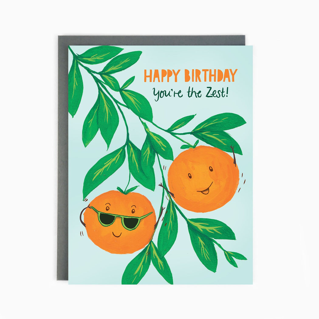 happy birthday you're the Zest oranges Birthday Card
