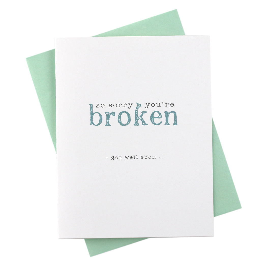 Sorry You're Broken Sympathy Card