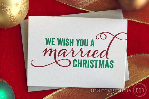 We Wish You a Married Christmas Card