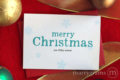 Merry Christmas You Filthy Animal Holiday Card