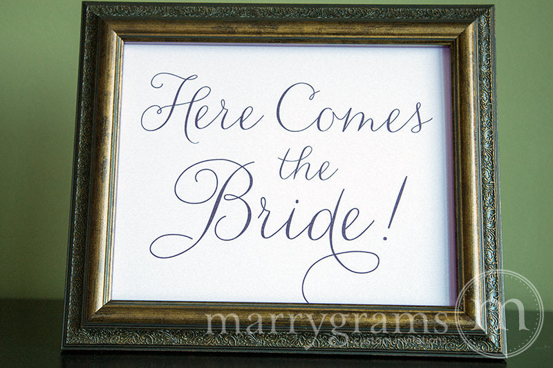 Here Comes the Bride Wedding Ceremony Sign Thin Style