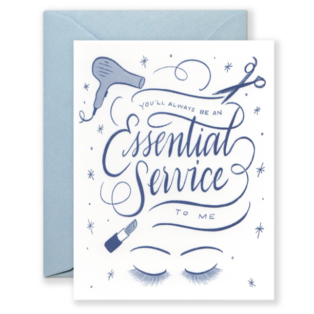 You'll Always Be an Essential Service Stylist, Hairdresser  Card