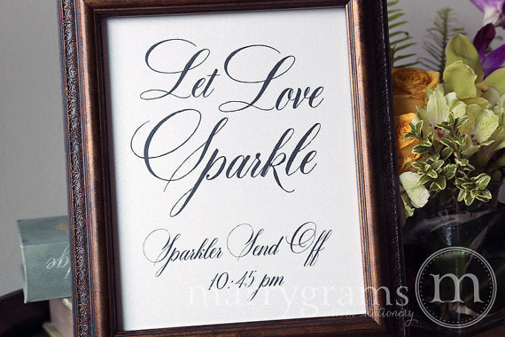 Let Love Sparkle Custom Sparkler Send Off Sign Calligraphy Style