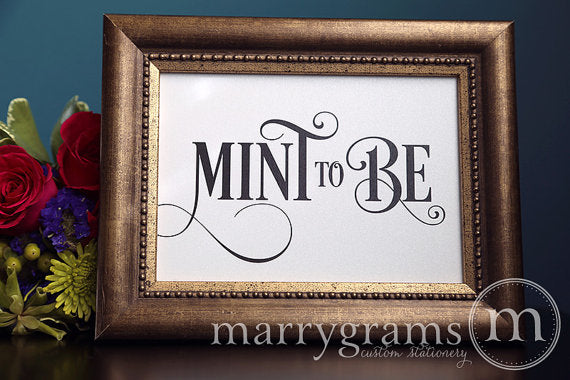 Mint To Be Wedding Favor Table Sign Enchanting Style