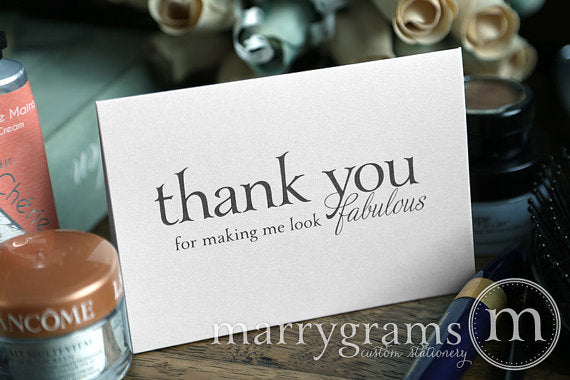 Thank You For Making Me Look Fabulous Card Serif Style