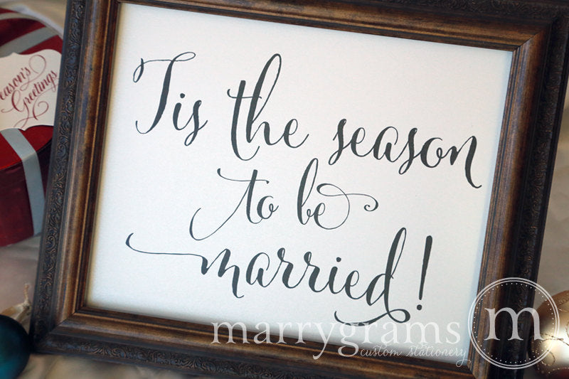Tis the Season to be Married Wedding Sign Whimsical Style