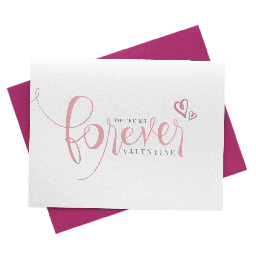 You're My Forever Valentine Card