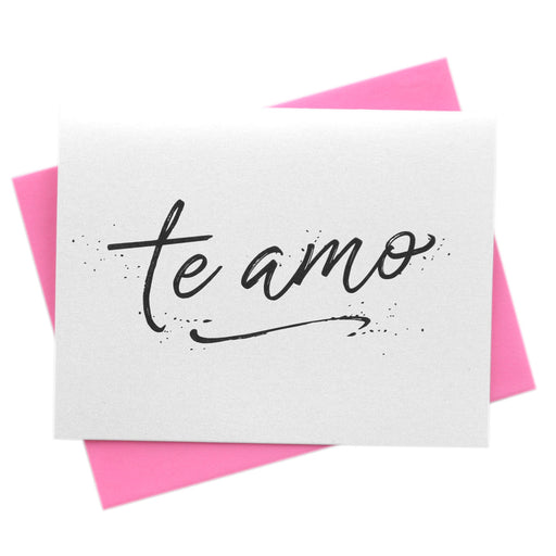Te Amo Card for Valentine's Day, Love Amor, Just Because