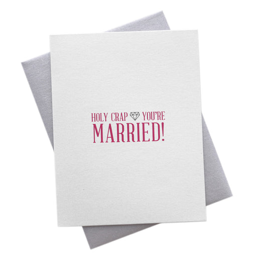 Holy Crap You're Married Wedding Card