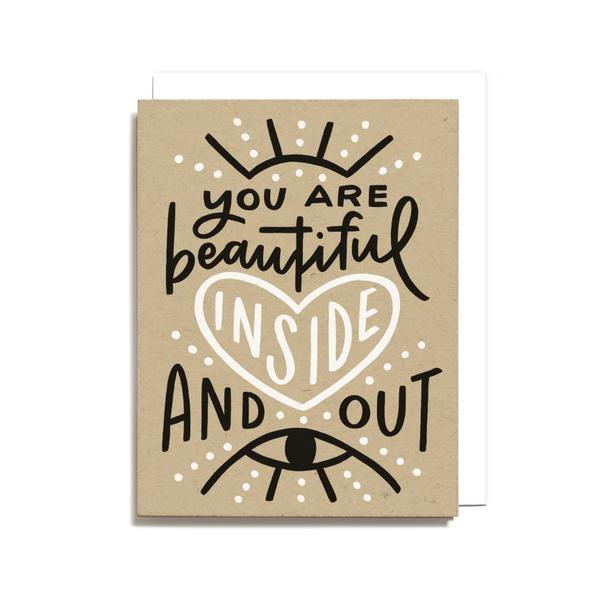 You Are Beautiful Inside Out Card