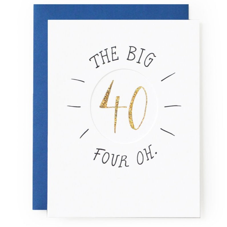 40th Birthday Letterpress Card The Big Four Oh