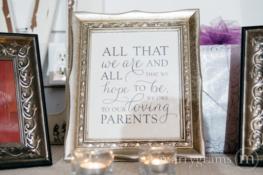 All That We Are Wedding Sign for Parents Thin Style Classic Bride