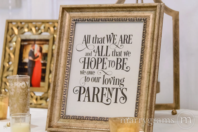 All That We Are Wedding Sign for Parents Enchanting Style